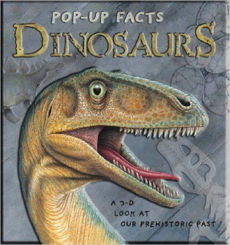 Pop up Facts: Dinosaurs: Amazon.co.uk: Richard Dungworth, Kim Thompson: 9781840115987: Books