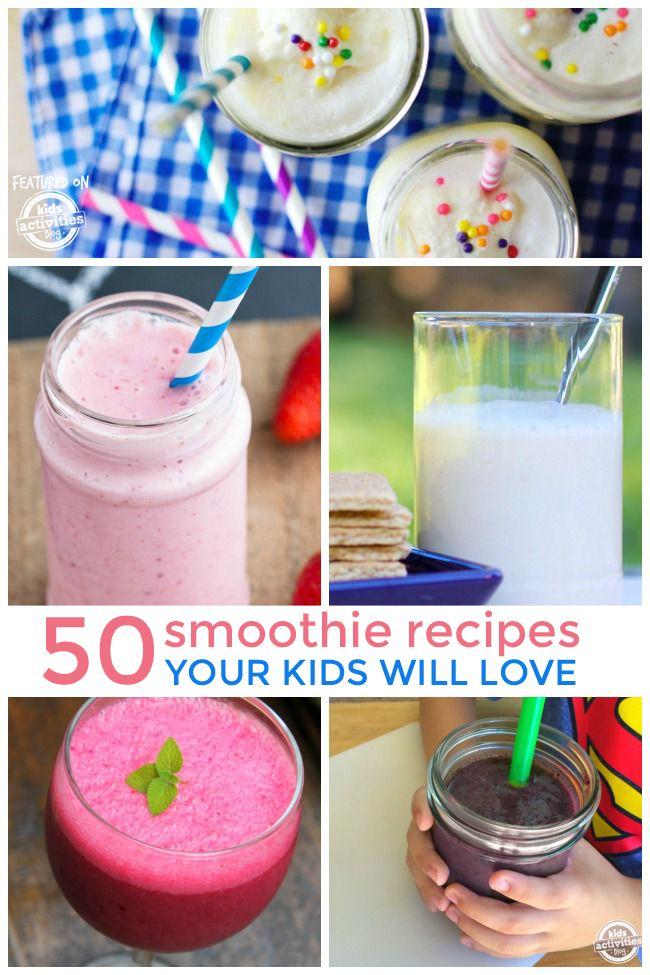 50 Smoothie Recipes Kids Love