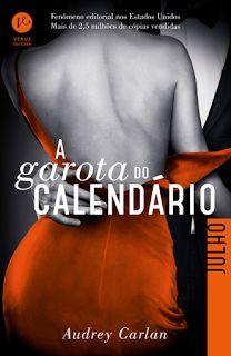 Papa Livros: A GAROTA DO CALENDÁRIO - MÊS JULHO ( AUDREY CARLAN...