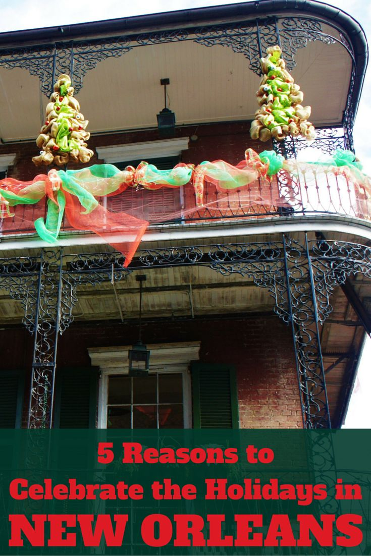 Travel the World: 5 reasons to celebrate Christmas and New Year's Eve in New Orleans. #NewOrleans #NOLA #travel