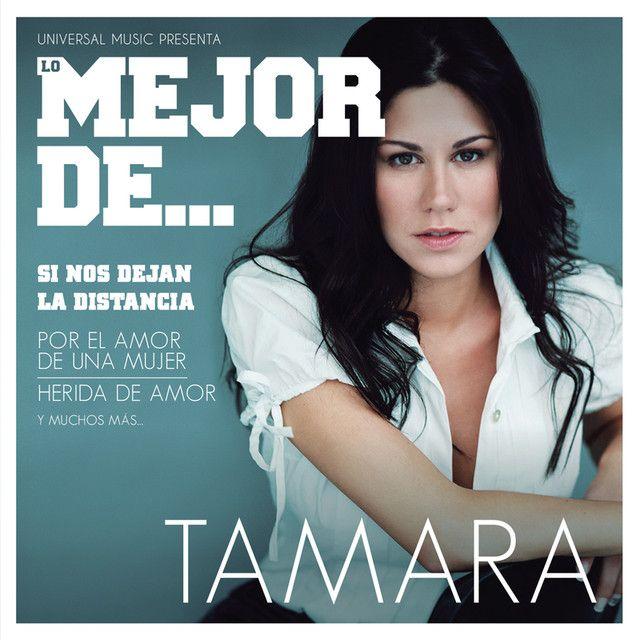 """""""Si Dios Me Quita La Vida - Tamara"""" de Tamara"""