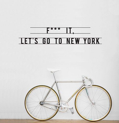 .: Bike, Inspiration, Favorite Places, Quote, Travel, Nyc, New York, Wall Stickers, Newyork