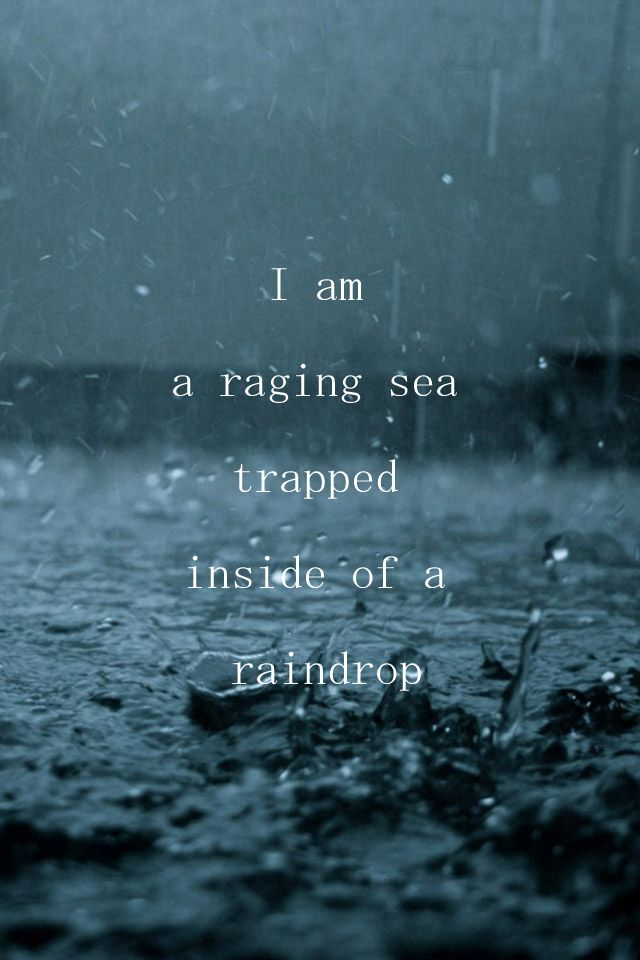 rough seas, they carry me wherever I go... (time, love - it's only a change of time)