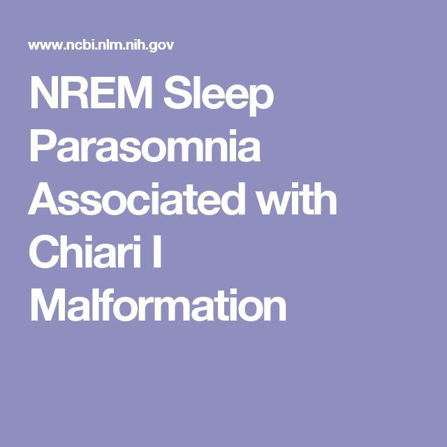 NREM Sleep Parasomnia Associated with Chiari I Malformation