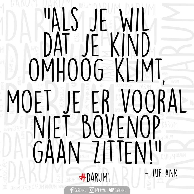Een quote van juf Ank.