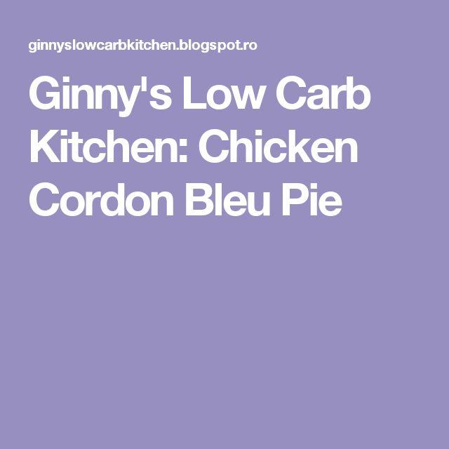 Ginny's Low Carb Kitchen: Chicken Cordon Bleu Pie