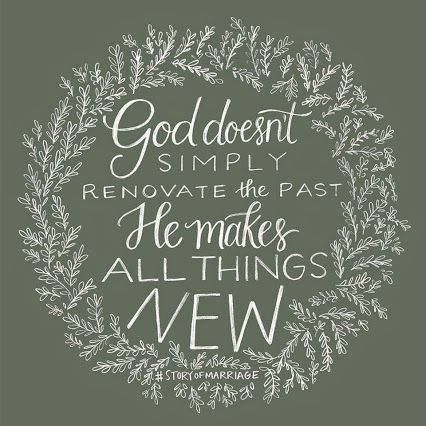 """""""Forget the former things; do not dwell in the past. See, I am doing a new thing! Now it springs up; do you not perceive it? I am making a way in the desert and streams in the wasteland."""" Isaiah 43:18, 19"""