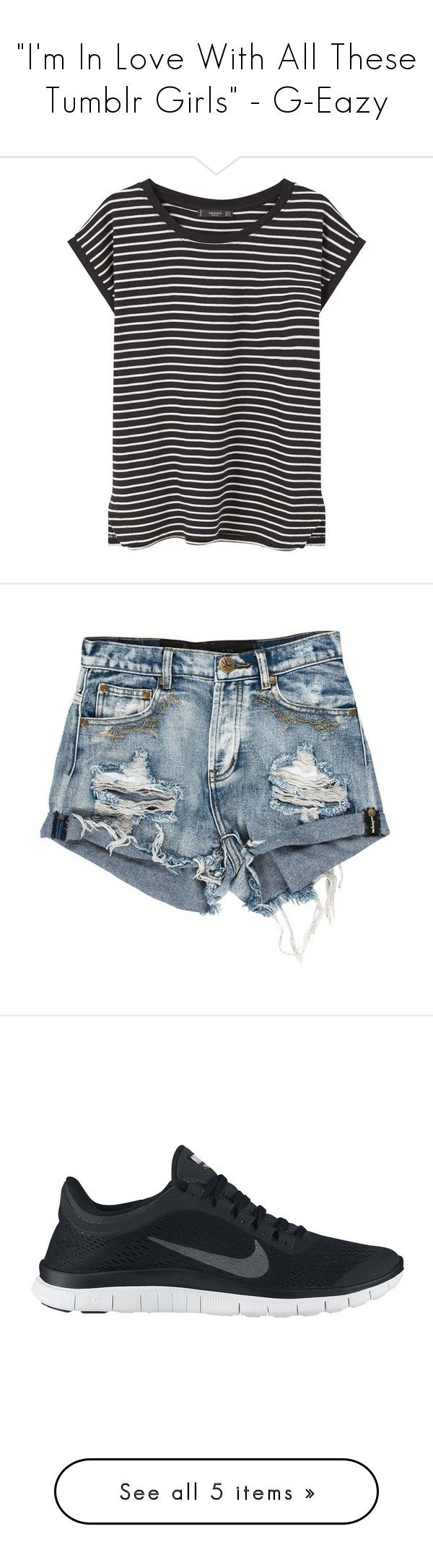 """""""""""I'm In Love With All These Tumblr Girls"""" - G-Eazy"""" by meredith-gomes ❤ liked on Polyvore featuring shorts, sneakers, Tshirt, tops, t-shirts, shirts, tees, blusas, short sleeve t shirts and striped shirts"""