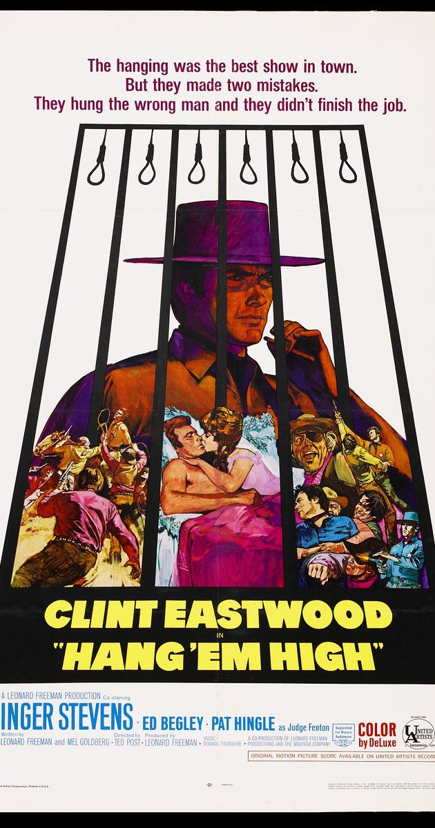 Directed by Ted Post.  With Clint Eastwood, Inger Stevens, Pat Hingle, Ed Begley. When an innocent man barely survives a lynching, he returns as a lawman determined to bring the vigilantes to justice.