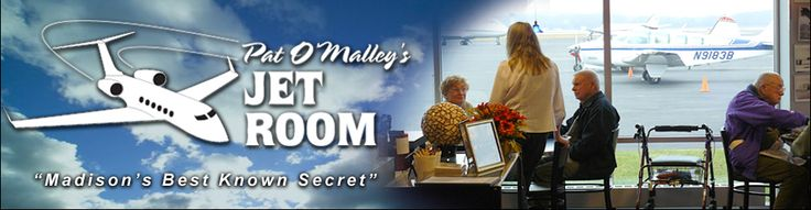 Pat O'Malley's Jet Room Restaurant; Madison, WI.  Breakfast, lunch & airplanes!