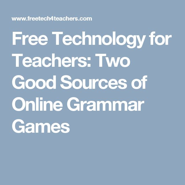 Free Technology for Teachers: Two Good Sources of Online Grammar Games