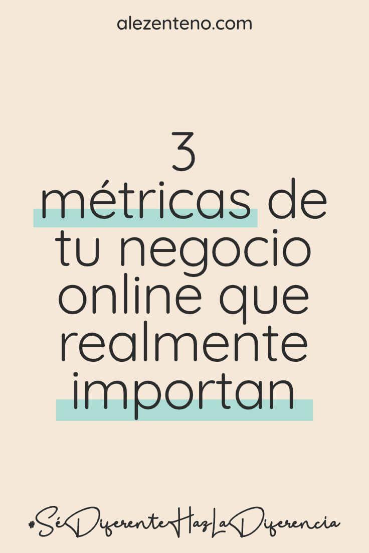 Las 3 métricas más importantes de tu negocio online
