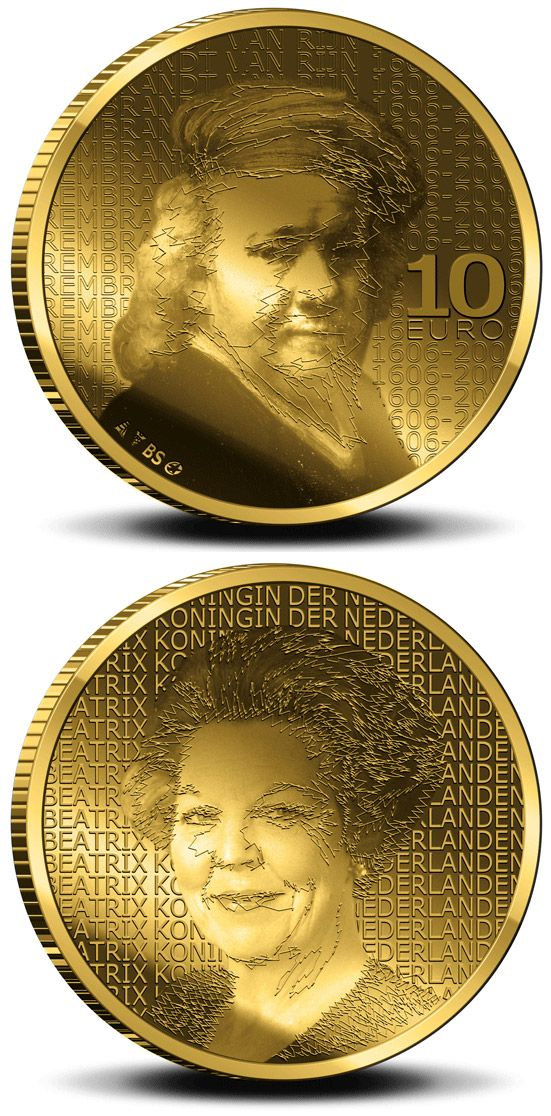 10 euro: 400. birthday of Rembrandt Harmenszoon van.Country: Netherlands Mintage year: 2006 Face value: 10 euro Diameter: 22.50 mm Weight: 6.72 g Alloy: Gold Quality: Proof Mintage: 8,500 pc proof Design: Berend Strik