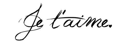 "je t'aime French for ""I love you"""