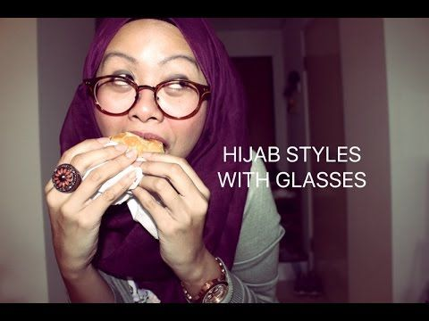 HIJAB STYLES WITH GLASSES - YouTube