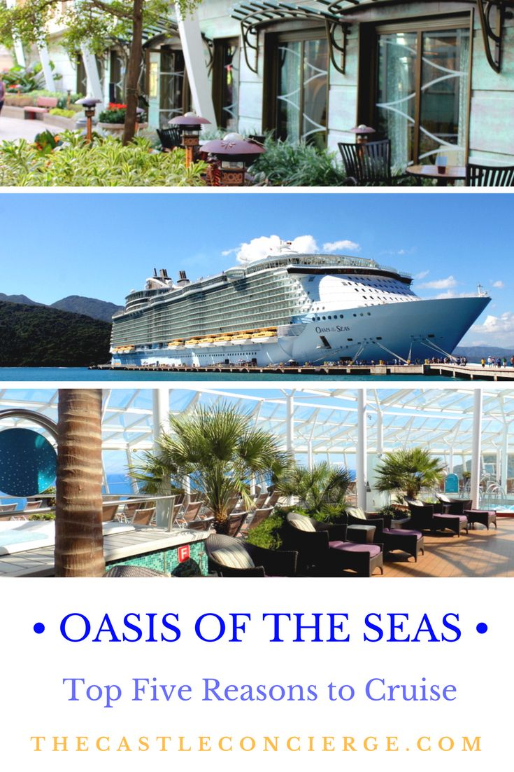 Five reasons to sail on the Oasis of the Seas with Royal Caribbean.