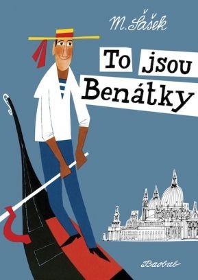 To jsou Benátky | české ilustrované knihy pro děti | Baobab Books