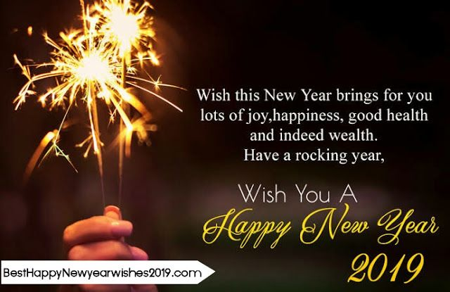 50 Best Happy New Year 2019 Images Wishes Best Happy New Year 2019 Images Download Http New Year Wishes Messages Happy New Year Quotes Quotes About New Year
