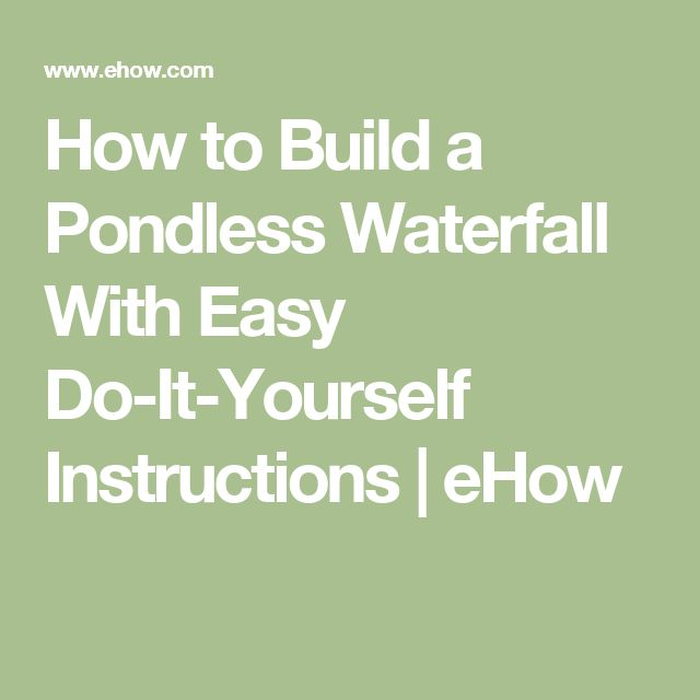 How to Build a Pondless Waterfall With Easy Do-It-Yourself Instructions | eHow