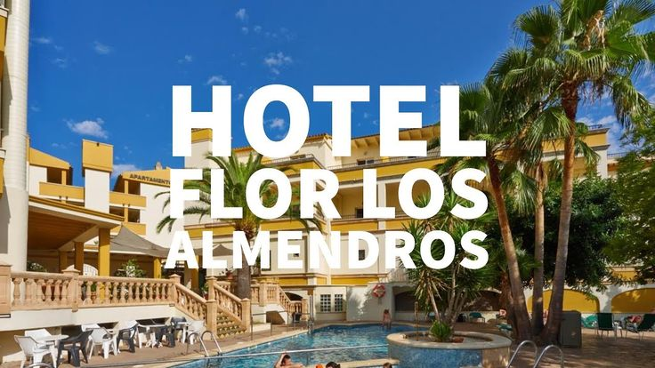 Hotel Flor Los Almendros en Paguera, Mallorca, España. Visita Hotel Flor...