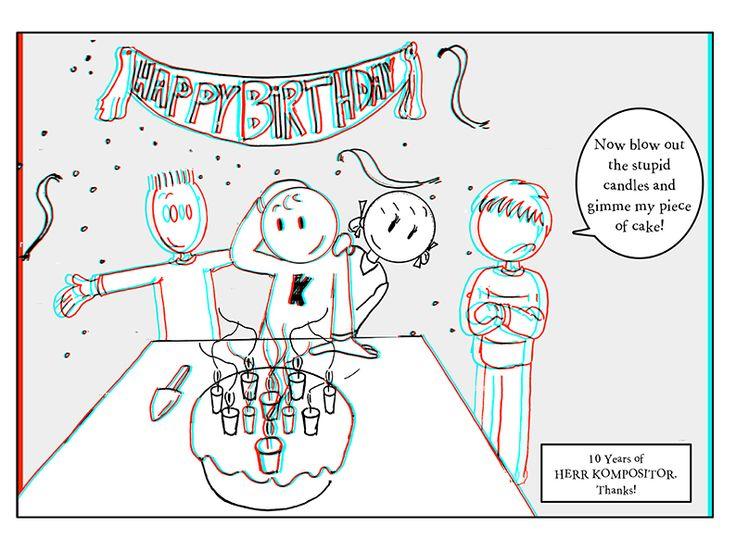 Happy Birthday (3D). Ten Years of Herr Kompositor.