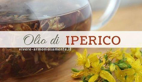 L'olio di iperico (o erba di San Giovanni) è utile contro artrite, scottature, dolori muscolari, depressione. Ecco le sue proprietà e come usarlo