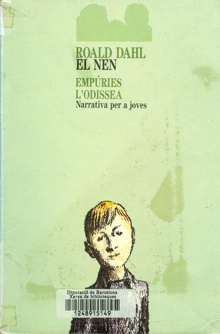El Nen : contes d'infància / Roald Dahl ; traducció de Ramon Barnils. I*** Dah