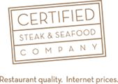 Certified Steak and Seafood Company.  The best products and great customer service.