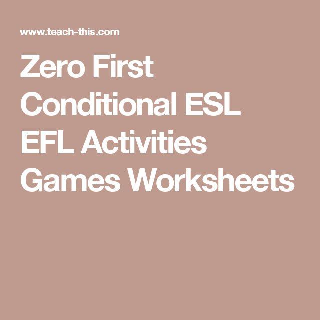 Zero First Conditional Games Esl Activities Worksheets - Www