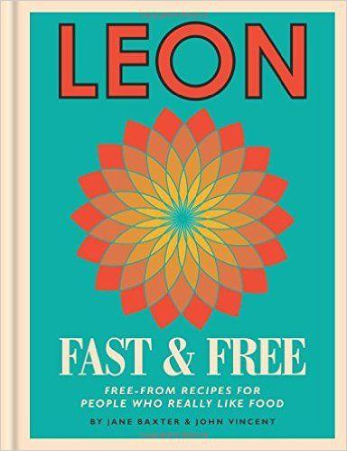 Leon Free-From Cookbook: Amazon.de: Jane Baxter, Henry Dimbleby, John Vincent: Fremdsprachige Bücher