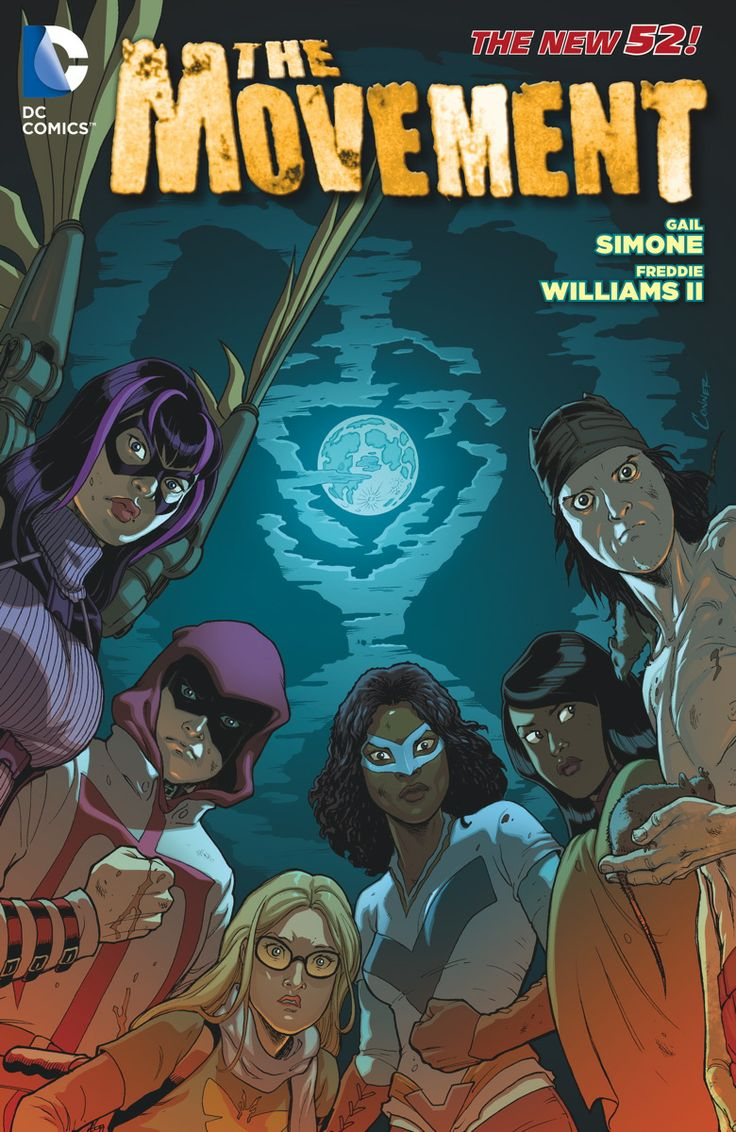 THE MOVEMENT VOL. 1: CLASS WARFARE TP Written by GAIL SIMONE Art by FREDDIE WILLIAMS II Cover by AMANDA CONNER On sale MAY 21 • 144 pg