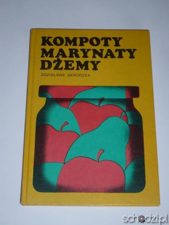 Kompoty dżemy marynaty - Schodzi.pl