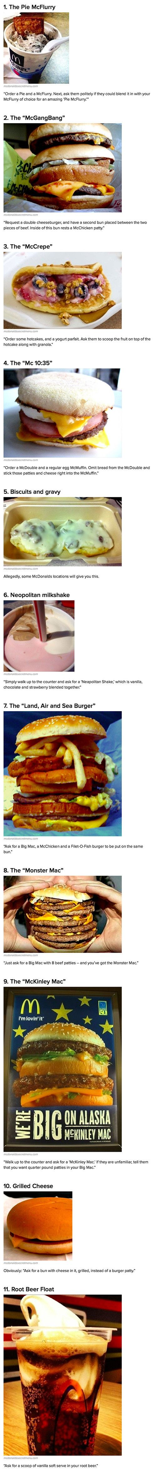 Here are some strange items you can actually order from the McDonalds secret menu.  This goes to the WOW board for the 8-patty Big Mac and the land sea thing--vomit-inducing sandwiches if ever there were ones. Ugh.