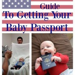 How to Get a Baby Passport; the ULTIMATE guide!