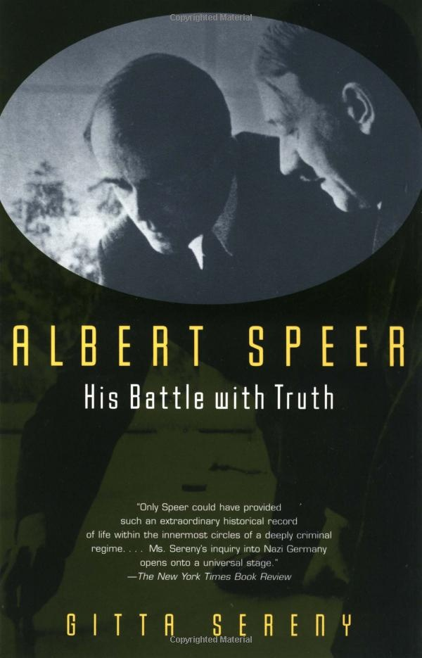 Albert Speer: His Battle with Truth: Amazon.co.uk: Gitta Sereny: Books