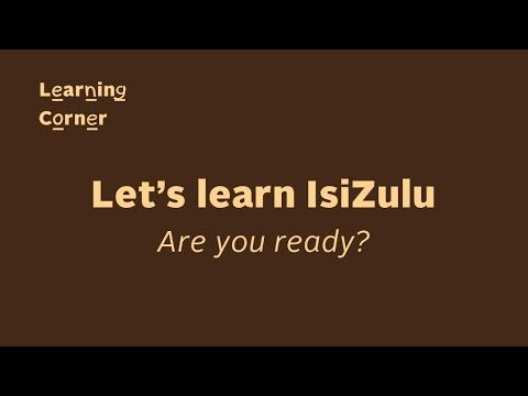 Learning Corner: IsiZulu Basics 1, Lesson1