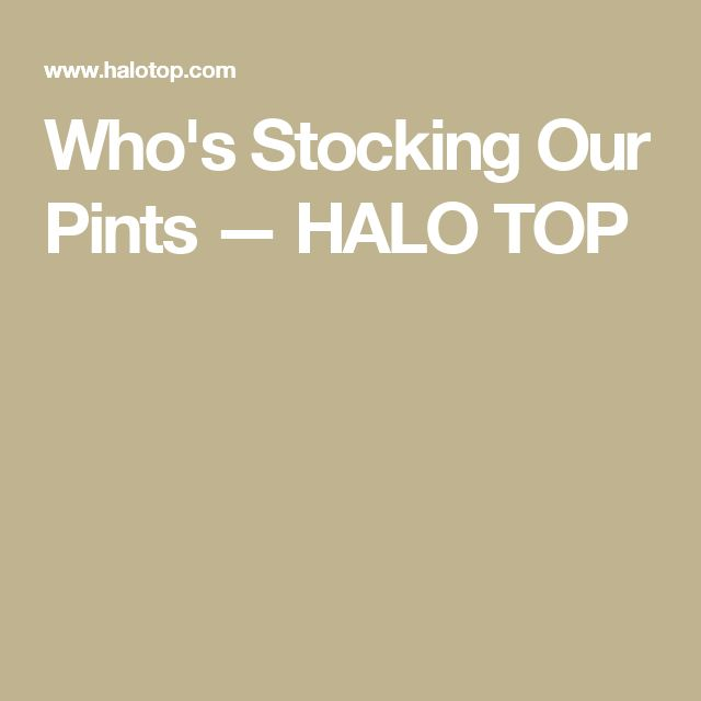 Who's Stocking Our Pints — HALO TOP