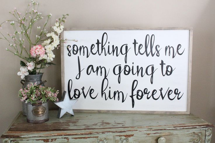 Something Tells Me I am Going to Love Him Forever Framed Sign, New Baby Sign, Baby Shower Gift, Baby Boy, Nursery Decor, Large Wood Sign by CraftyMamaGifts on Etsy https://www.etsy.com/listing/471881081/something-tells-me-i-am-going-to-love