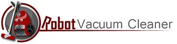 Robot Vacuum Reviews - Best Robotic Vacuum 2015