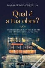 'Qual é a tua Obra?' de Mário Sérgio Cortella #livros #criatividade #leiturascriativas