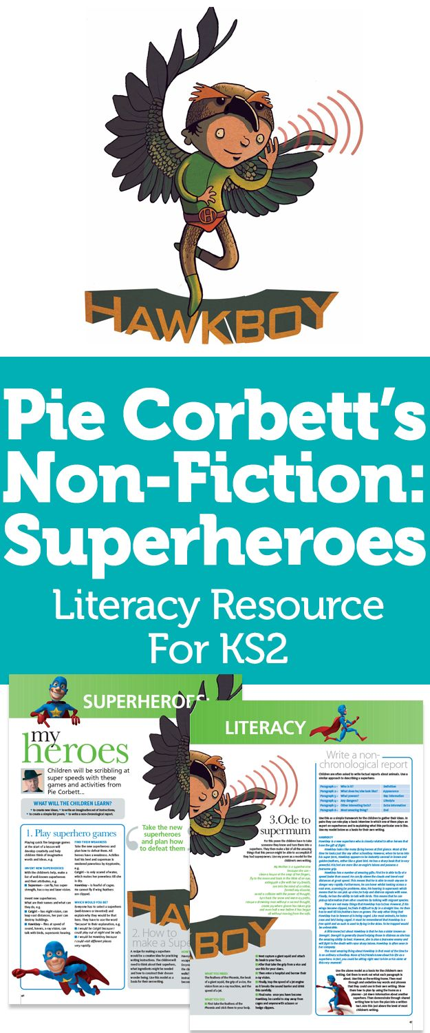 Pie Corbett's Non-Fiction: Superheroes – Literacy Resource For KS2