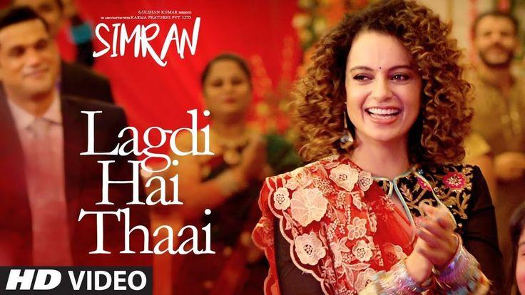 Lagdi Hai Thaai Video Song – Simran (2017) Ft. Kangana Ranaut HD Download - https://fullmoviesonline.bid/lagdi-hai-thaai-video-song-simran-2017-ft-kangana-ranaut-hd-download