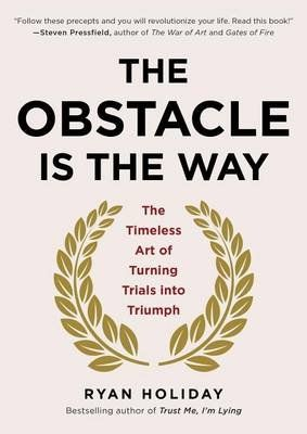 The Obstacle Is The Way | Buy Online in South Africa | takealot.com