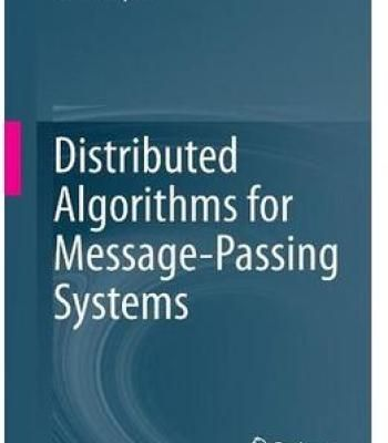 Distributed Algorithms For Message-Passing Systems PDF