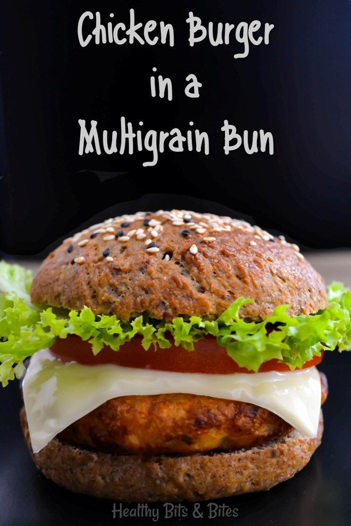 Chicken burgers in multigrain buns, all homemade! | Healthy Bits and Bites