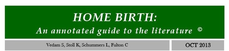 Home Birth: an Annotated Guide to the Literature