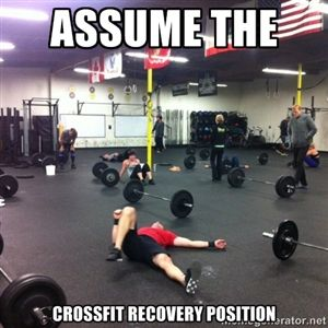 Assume the Crossfit recovery position | Crossfit Recovery.... Ida, I was thinking about trying this cross fit out.... not so much now.