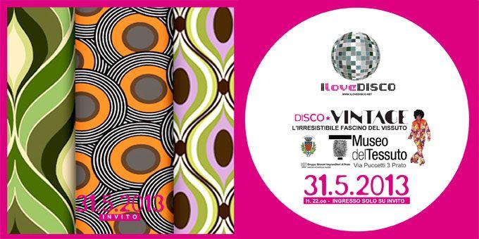 Disco Vintage, 31.5.2013. Il Museo del Tessuto di Prato ha ospitato la mostra Vintage coronata da un altro Great Event organizzato da I Love Disco. Una settimana di abiti e tessuti vintage dei migliori stilisti di tutto il mondo.