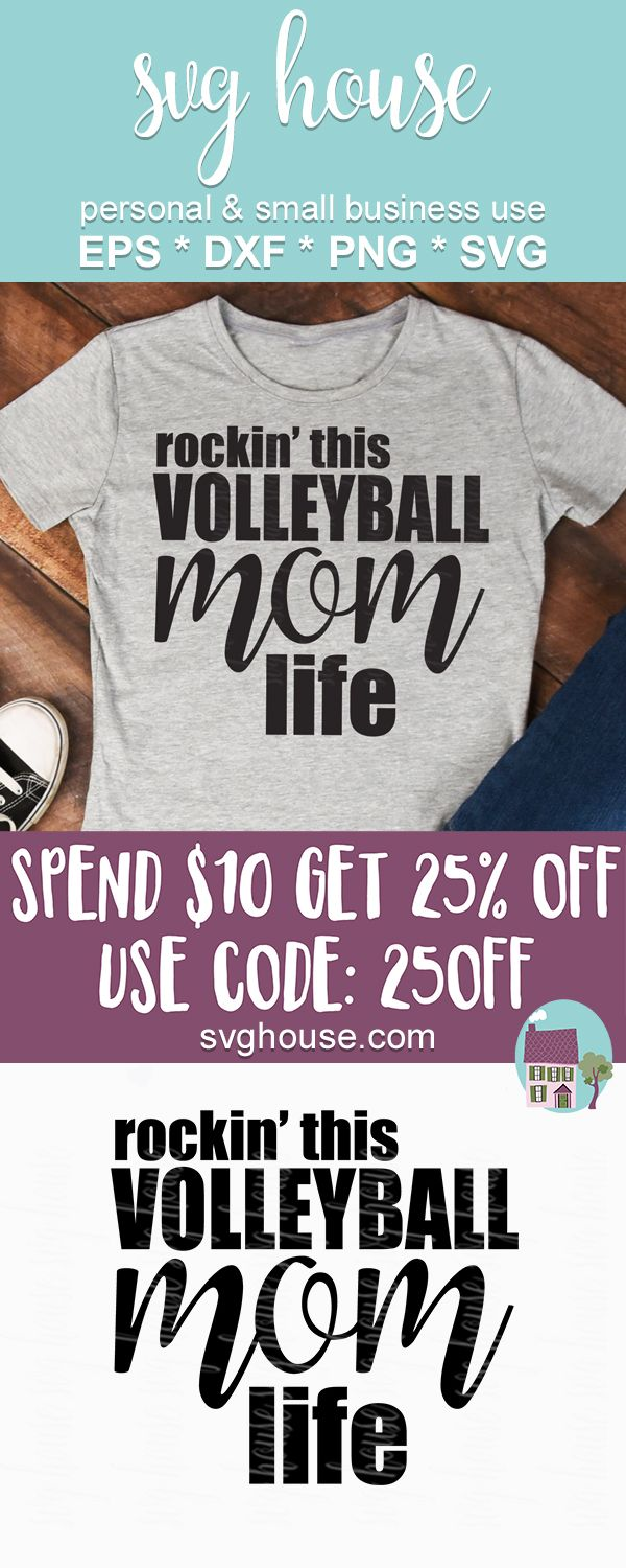 Volleyball Mom Svg File Instant Download For Silhouette And Cricut Volleyball Mom Volleyball Volleyball Mom Shirts
