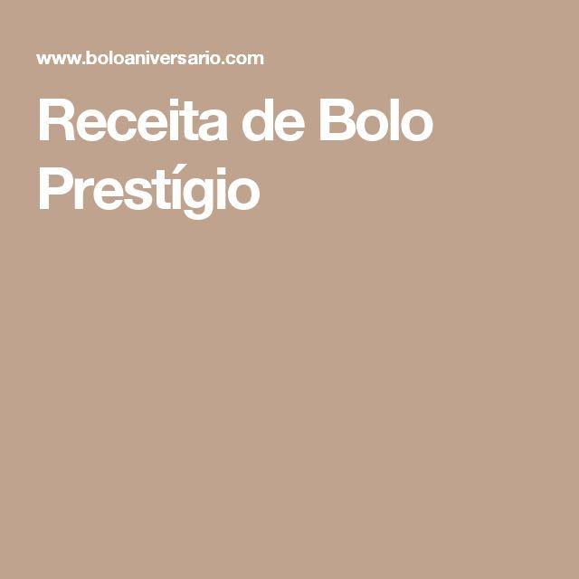 Receita de Bolo Prestígio